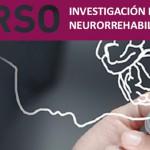 """Curso en Valencia sobre """"Investigación en Neurorrehabilitación"""""""