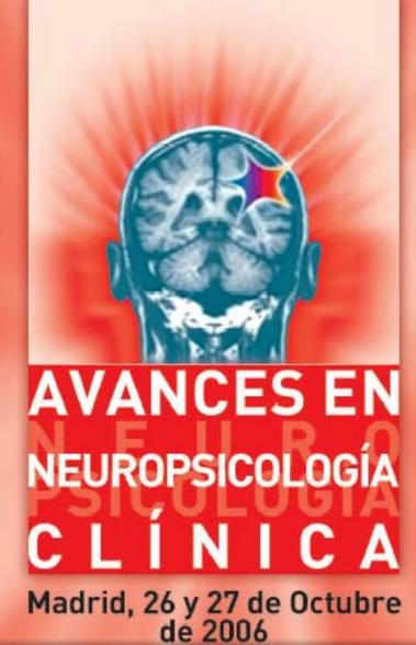 """I Congreso Internacional """"Avances en Neuropsicología Clínica"""""""