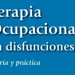 """Participamos en la edición del libro """"Terapia ocupacional en disfunciones físicas"""""""