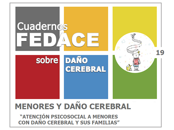FEDACE publica 'Atención psicosocial a menores con daño cerebral y sus familias', con la asistencia técnica de la Red Menni