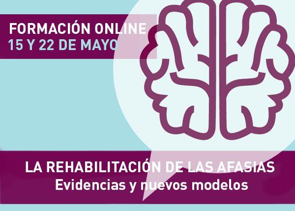 Formación online: 'La rehabilitación de las afasias. Evidencias y nuevos modelos'. Abrimos la inscripción